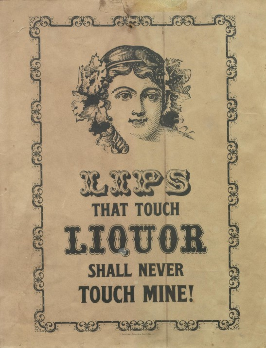 Poster, c. late 1800s. Thomas Fisher library Temperance Collection
